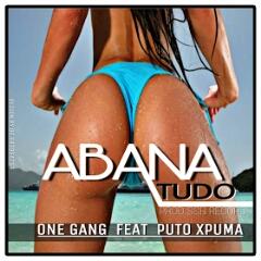 One Gang & Puto Xpuma - Abana Tudo