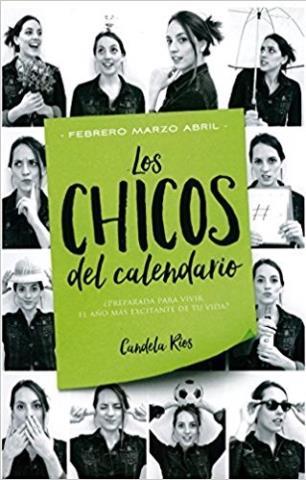 Los chicos del calendario 2: Febrero, marzo y abril - Candela Ríos