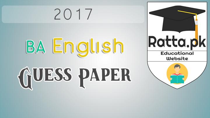 BA English A and B Guess Paper 2017 Punjab University Part 1 and 2
