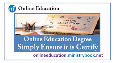 Online Education Degree - Simply Ensure it is Certify