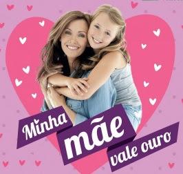 Promoção CDL Patos de Minas Dia das Mães 2017 Minha Mãe Vale Ouro