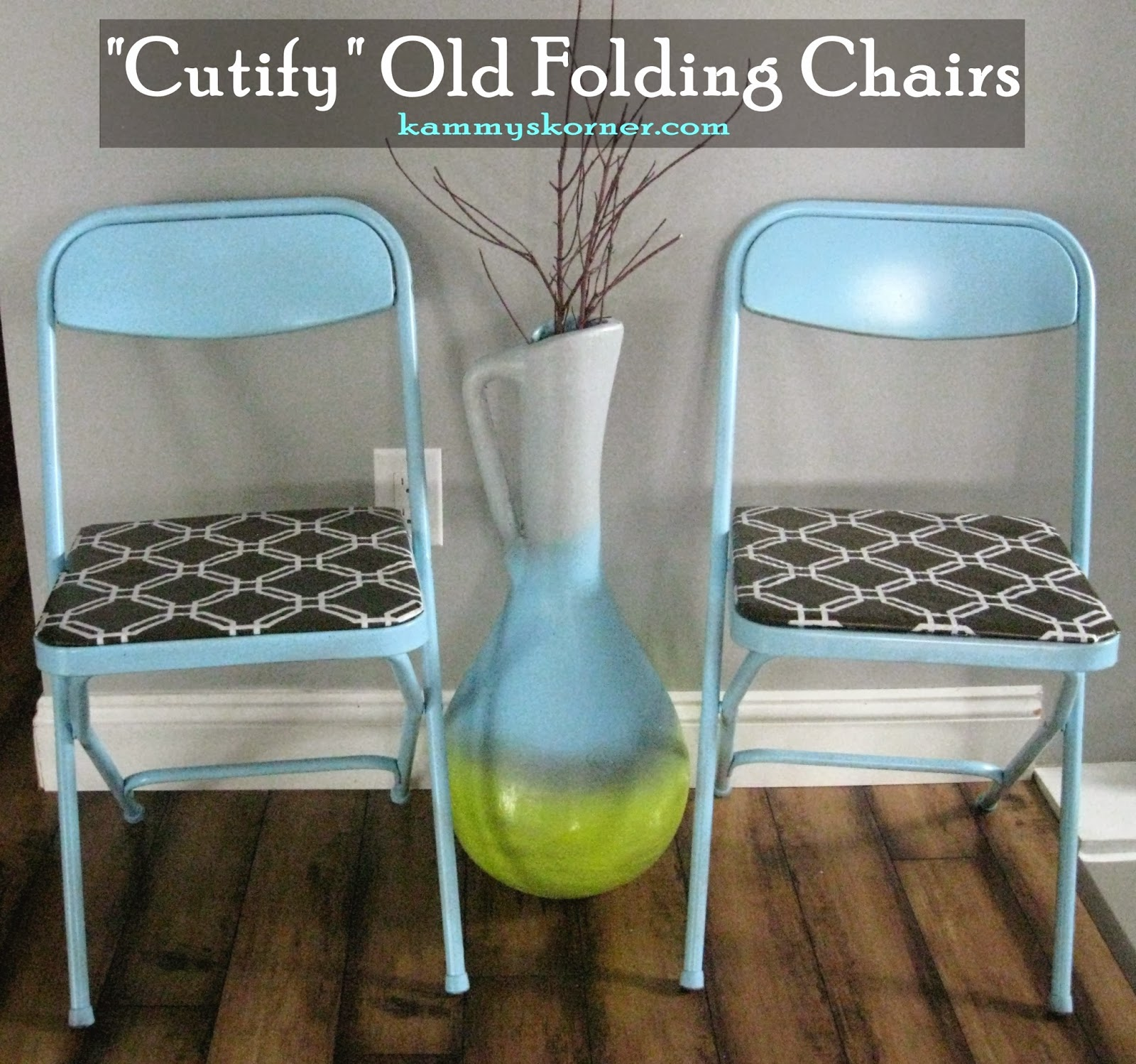 http://www.kammyskorner.com/2014/03/turn-folding-chairs-into-trendy-fun.html