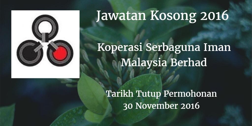 Jawatan Kosong Koperasi Serbaguna Iman Malaysia Berhad 30 November 2016