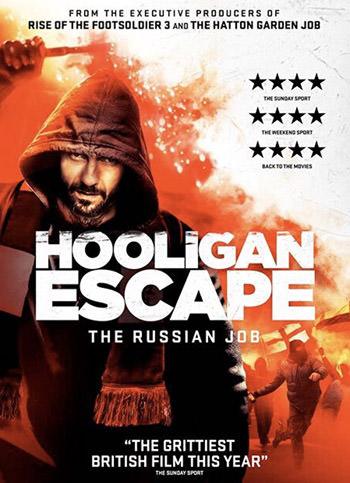 Hooligan Escape The Russian Job 2018 English