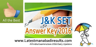 JKSET 2016 Answer Key,Jammu Kashmir SET Key 2016,JKSET 2016 Final Revised Key
