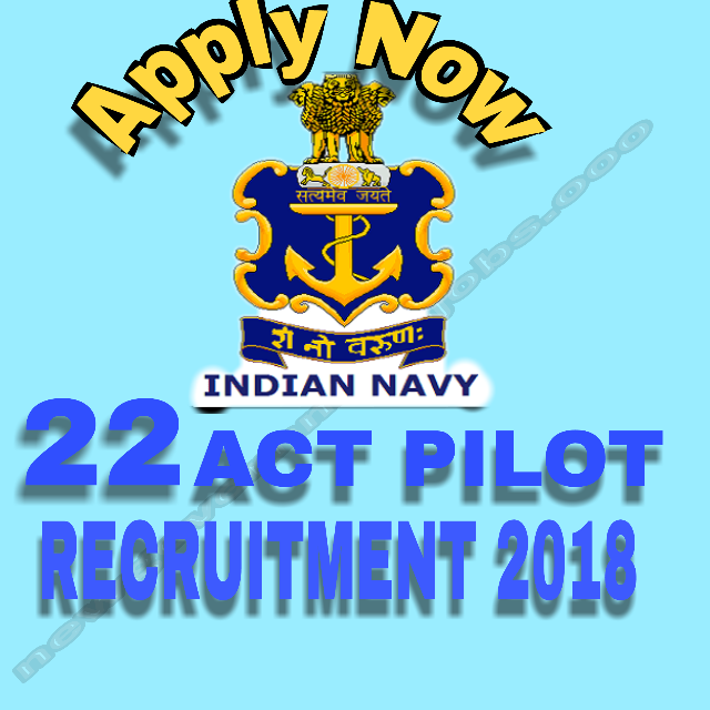 22 INDIAN NAVY VACANCY FOR ATC PILOT  RECRUITMENT