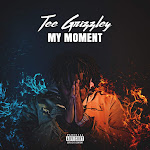 Tee Grizzley - My Moment Cover