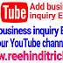 YouTube channel me business inquiry email add kese kare