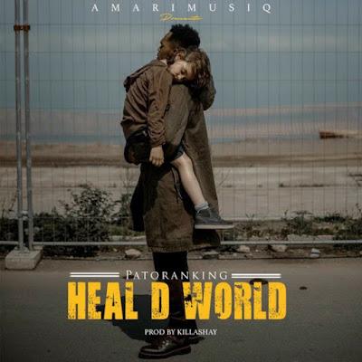Patoranking – Heal D World lyrics