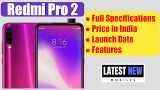 Redmi Pro 2 full specifications