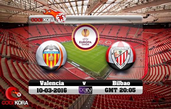 مشاهدة مباراة أتلتيك بيلباو وفالنسيا اليوم 10-3-2016 في الدوري الأوروبي