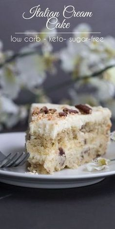 Low Carb Italian Cream Cake #desssert #lowcarb #italian #cream #cake