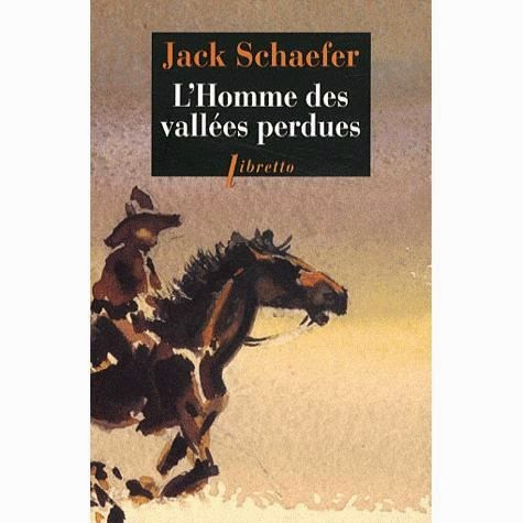 L'homme des vallées perdues de Jack Schaefer, éditions Libretto Illustration de couverture Percy Crosby