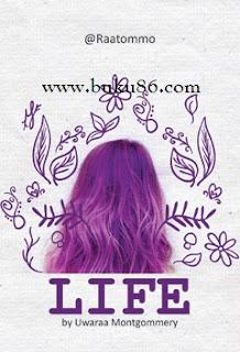 Novel Life by Uwaraa Montgomery