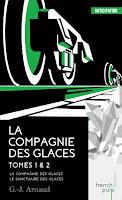 G-J. Arnaud - La compagnie des glaces T1 & T2