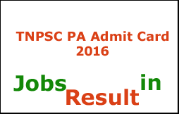 TNPSC PA Admit Card 2016