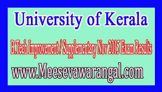 University of Kerala B.Tech Improvement / Supplementary Nov 2015 Exam Results