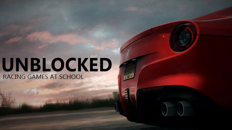 Best Racing Games Unblocked 2017