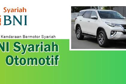 Syarat dan Cara Mengajukan Kredit Kendaraan Bermotor (KKB) BNI Syariah