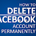 How To Delete Facebook Account Permanently In Single Click - Learn Some Techy