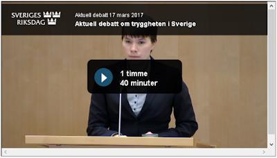 http://www.riksdagen.se/sv/webb-tv/video/aktuell-debatt/aktuell-debatt-om-tryggheten-i-sverige_H4C120170317ad