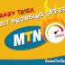 MTN Internet Settings: 1 Crazy Trick To Browse Faster On MTN