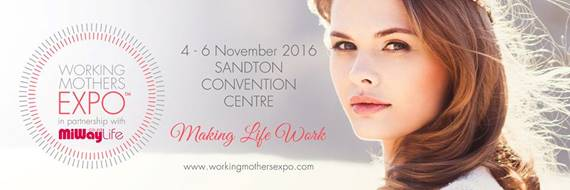 Working Mothers Expo A First For #SouthAfrica @WorkingMomsExpo