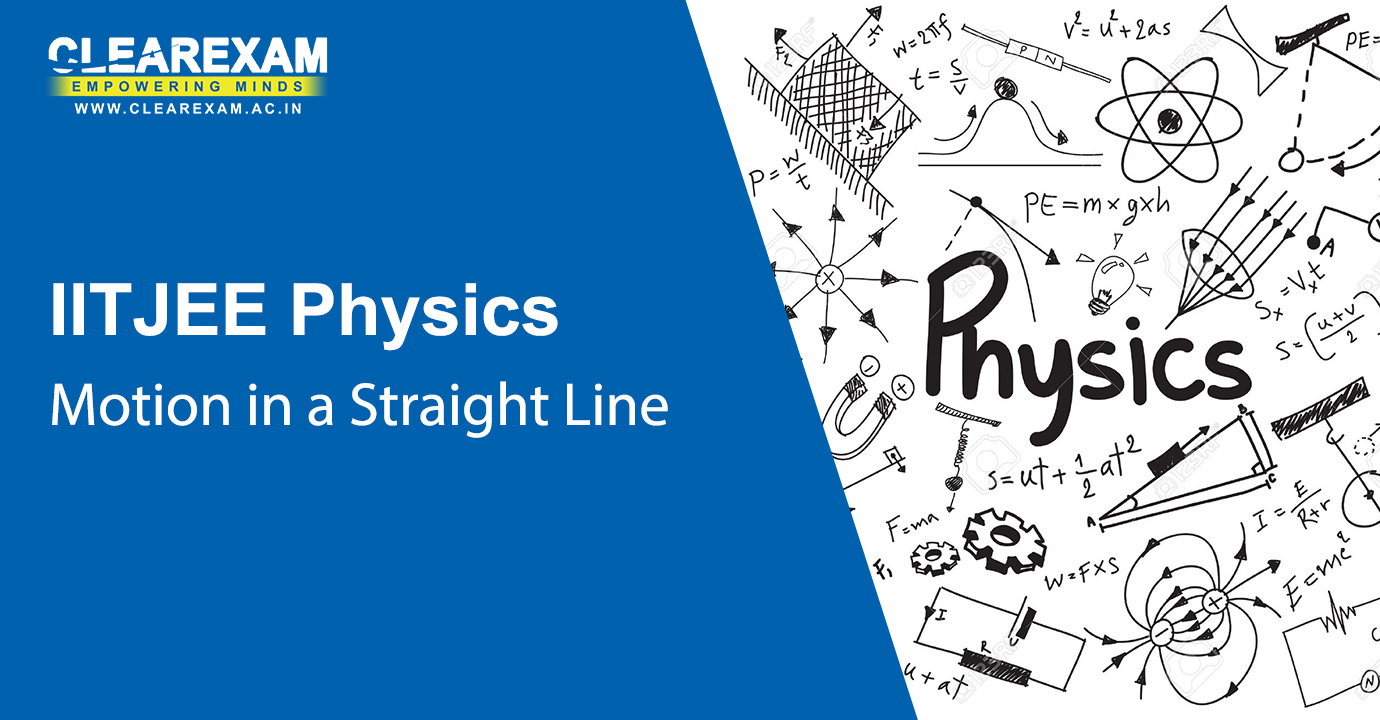 NEET Physics Motion in a Straight Line