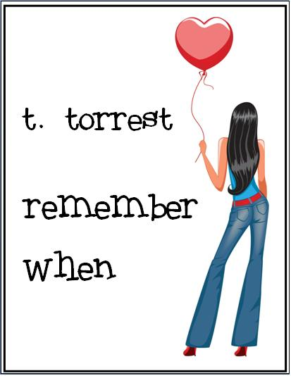 Remember When: A Romantic Teen Comedy (Remember Trilogy) (Volume 1) T. Torrest