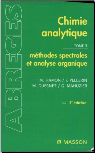 Livre : Chimie analytique Tome 3, méthode spectrales et analyse organique PDF