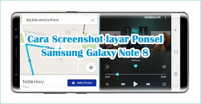 Cara Screenshot layar Ponsel Samsung Galaxy Note 8