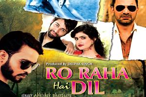 Ro Raha Hai Dil