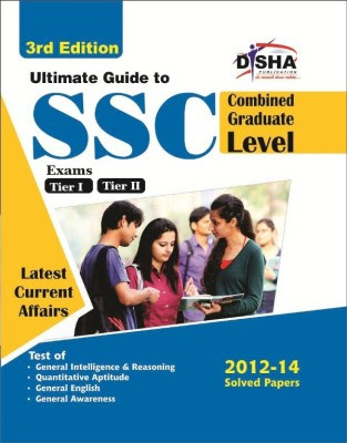 Ultimate Guide to SSC Combined Graduate Level - CGL (Tier I & Tier II)
