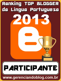 "Este blog é Top 20 no Ranking ""Top Blogger da Lingua Portuguesa"" 2013"
