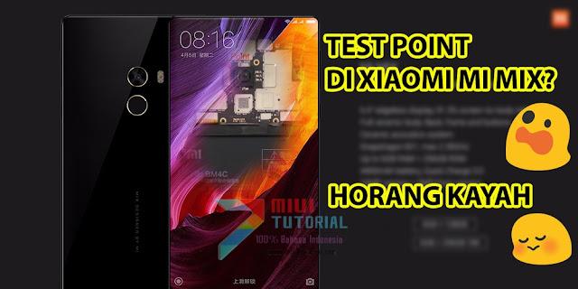 Xiaomi Mi MIX Kamu yang Seharga GTX 1070 Itu Harbrick, Bootloop, Mati Total sehingga Tidak Bisa Masuk Mode EDL Download? Coba Tutorial Test Point Berikut Ini!