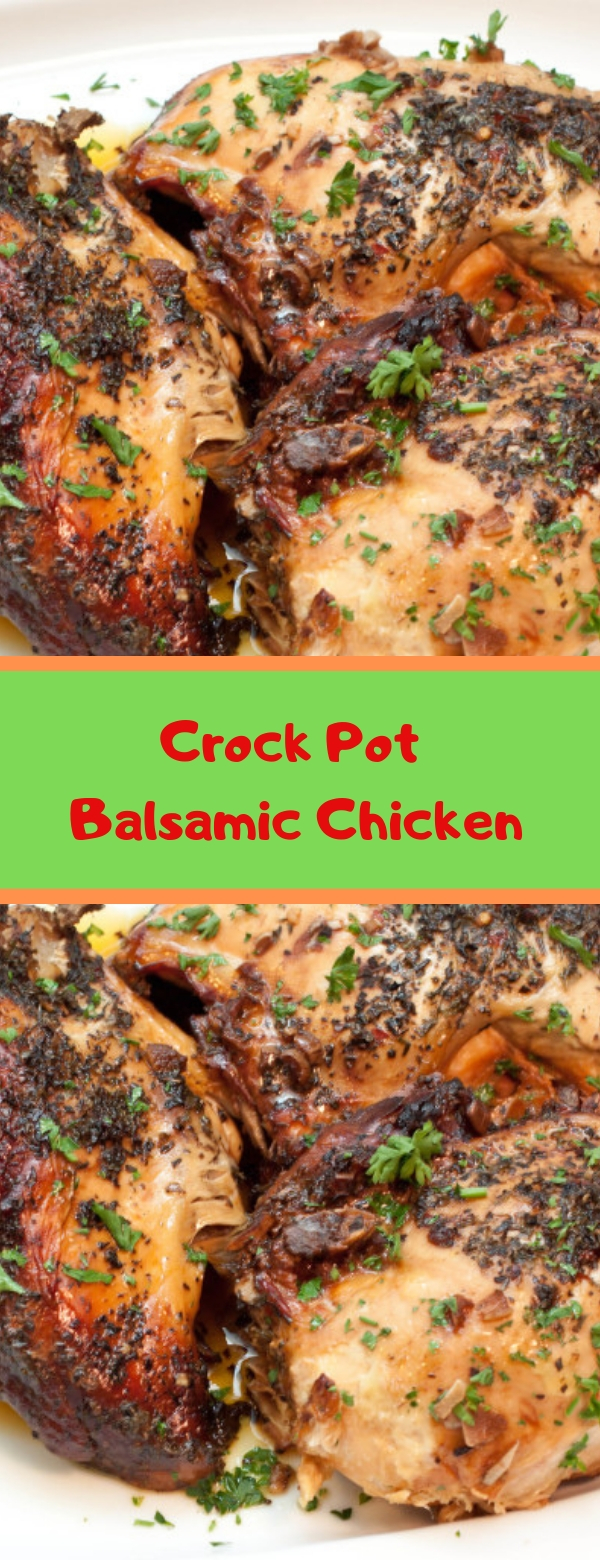 Crock Pot Balsamic Chicken #GROCKPOT #CHICKEN #DINNER