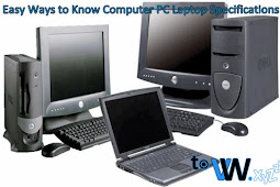 Easy Ways to Know Computer PC Laptop Specifications