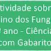 Atividade sobre Reino dos Fungos (7º ano - Ciências) com Gabarito
