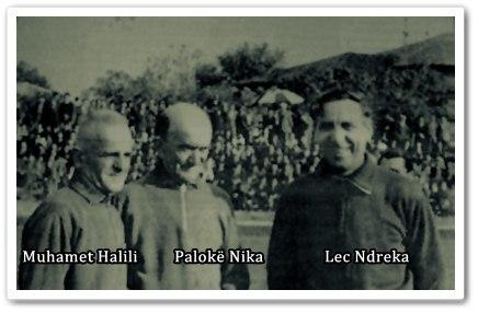 Muhamet Halili, Palok Nika, Lec Ndreka