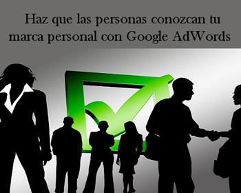 Con Google AdWords se puede generar reconocimiento de marca