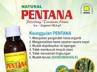 NATURAL PENTANA - Pengendali dan Pestisida Organik Pengendali Hama Paling Di Senangi Petani