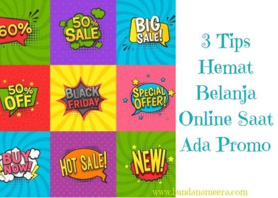 Alasan Harus Belanja Di Toko Online Saat Promo, tips hemat belanja online saat ada promo