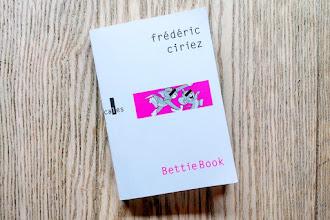 Lundi Librairie : BettieBook - Frédéric Ciriez