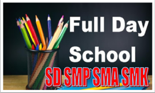 Jadwal Terbaru Full Day School SD SMP SMA SMK