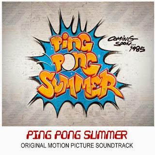 Ping Pong Summer Faixa - Ping Pong Summer Música - Ping Pong Summer Trilha sonora - Ping Pong Summer Instrumental
