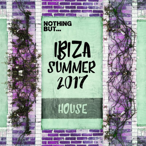 CD Nothing But... Ibiza Summer House (2017)