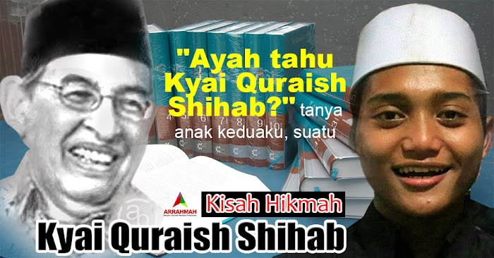 Kyai Quraish Shihab - Kisah Haru Santri Tambak Beras Mengaji Tafsir Al-Misbah