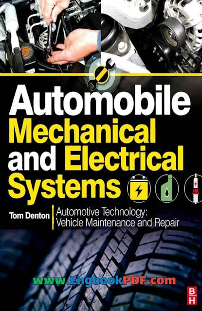 Automobile Mechanical and Electrical Systems Vehicle Maintenance and Repair by Tom Denton