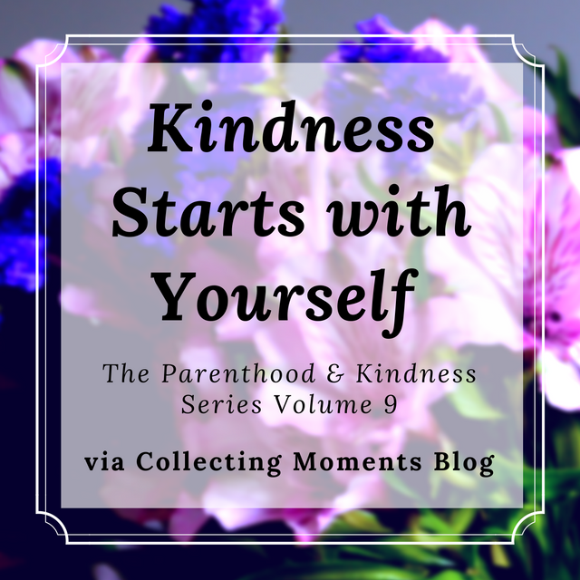 How self-care and putting yourself first can make you a better and kinder parent