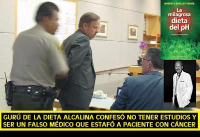 Fraude Dieta Alcalina y los 105 millones de dólares que pagará  Robert O. Young falso doctor. que estafó a una mujer con #cáncer #pseudoterapias #Katecon2006